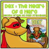 Dex The Heart of a Hero Second Grade NO PREP Supplemental Printables