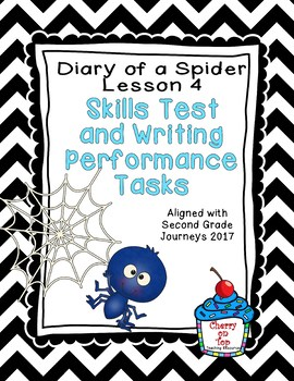 Journeys Second Grade- Diary of a Spider Weekly Skills Test and Writing Tasks