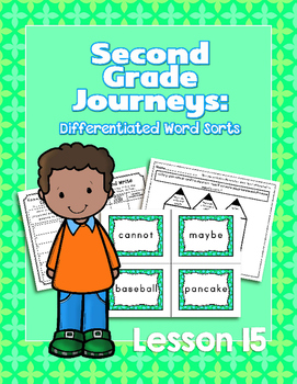 Journeys Second Grade Differentiated Word Sorts Word Work Lesson 15
