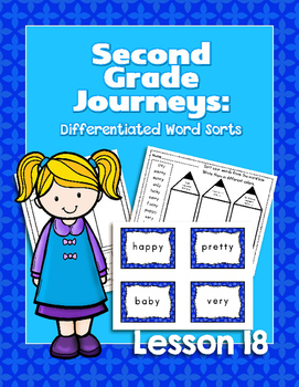 Journeys Second Grade Differentiated Word Sorts Word Work Lesson 18