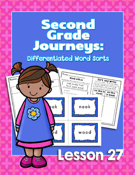 Journeys Second Grade Differentiated Word Sorts Word Work Lesson 27