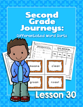 Journeys Second Grade Differentiated Word Sorts Word Work Lesson 30