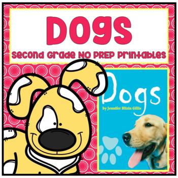 Dogs Second Grade NO PREP Supplemental Printables