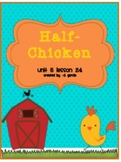 Journeys Second Grade Half Chicken