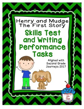 Journeys Second Grade- Henry and Mudge Skills Test and Writing Tasks