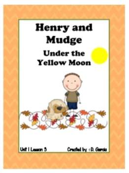 Journeys Second Grade Henry and Mudge Under the Yellow Moon