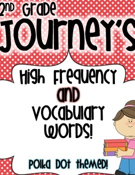 Journey's 2nd Grade High Frequency and Vocabulary Words fo
