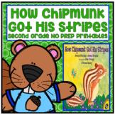 Journeys Second Grade- How Chipmunk Got His Stripes Unit 2 Lesson 9 NO PREP