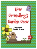 Journeys Second Grade How Groundhog's Garden Grew
