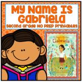 My Name is Gabriela Second Grade NO PREP Supplemental Printables