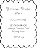 Journeys Second Grade Narrative Spelling Tests BUNDLE