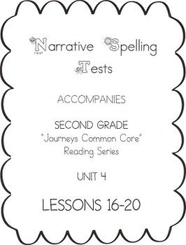 Journeys Second Grade Narrative Spelling Tests Unit 4