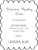 Journeys Second Grade Narrative Spelling Tests Unit 4