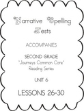 Journeys Second Grade Narrative Spelling Tests Unit 6
