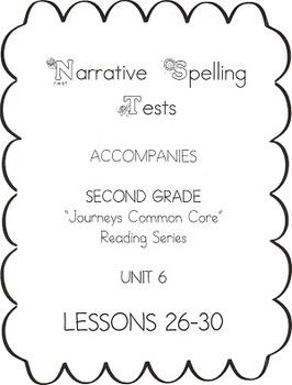 Journeys Second Grade Narrative Spelling Tests Unit 6