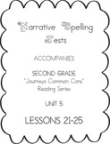 Journeys Second Grade Narrative Spelling Tests Units 5
