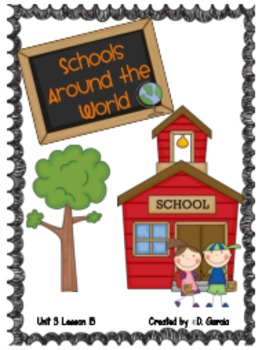 Journeys Second Grade Schools Around the World Unit 3 Lesson 13