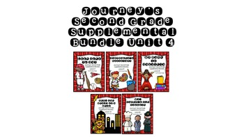 Journey's Second Grade Supplementals Bundle Unit 4