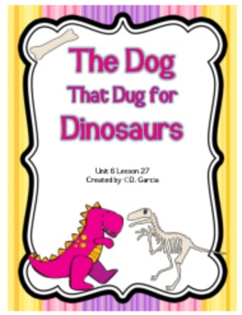Journeys Second Grade The Dog That Dug for Dinosaurs