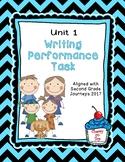 Journeys Second Grade- Unit 1 Writing Performance Task
