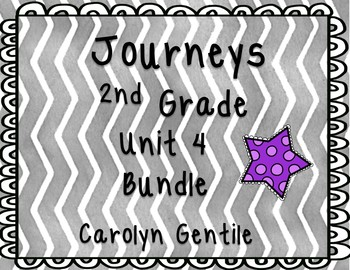 Journeys Second Grade Unit 4 Bundle 2012, 2014, 2017