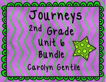 Journeys Second Grade Unit 6 Bundle