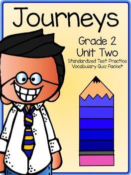 Journeys Second Grade Unit 2 Vocabulary Tests -Standardized Test Practice ITBS