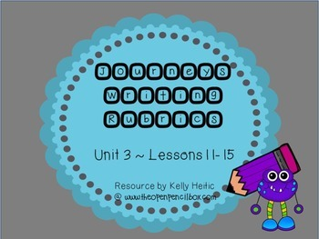 Journeys Second Grade Writing Rubrics Unit 3