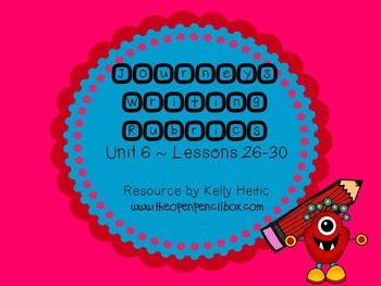Journeys Second Grade Writing Rubrics Unit 6