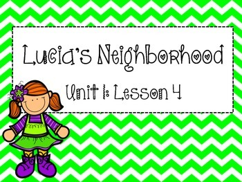Journeys Series: Focus Wall Unit 1 Lesson 4 (Lucia's Neighborhood)