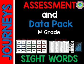 Journeys Sight Word Assessment Data Pack 1st grade (blue,red,green)