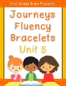 Journeys Sight Word Fluency Bracelets - works with Unit 5