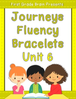 Journeys Sight Word Fluency Bracelets - works with Unit 6 1st Grade