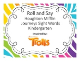 Journeys Sight Words Roll and Say Troll Inspired