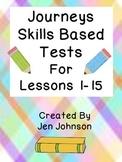 Journeys First Grade Skills Based Test Lesson 1-15