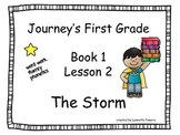 Journeys Slides First Grade Book 1 Lesson 2 The Storm