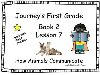 Journeys Slides First Grade Book 2 Lesson 7 How Animals Co