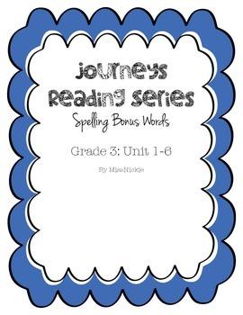 Journeys Spelling Bonus List Units1-6