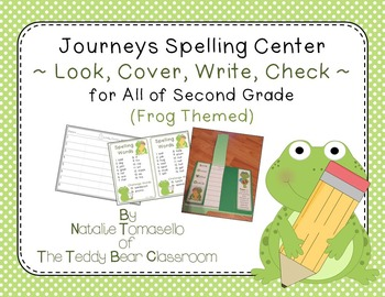 Journeys Spelling Center - Look, Cover, Write, Check (Frog Themed) - 2nd Grade