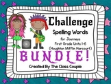 Journeys First Grade Challenge Spelling Bundle (Units 1-6)