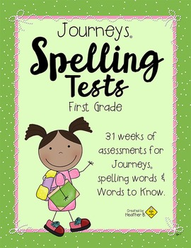 Journeys Spelling First Grade, Complete Year, with Handwriting & Words to Know