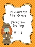Journeys Spelling: First Grade Unit 1 Detective Spelling