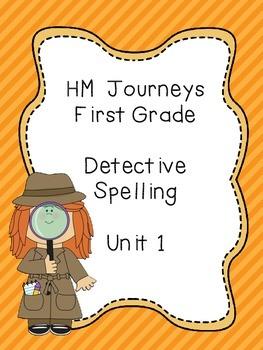 Journeys Spelling: First Grade Unit 1 Detective Spelling
