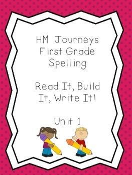 Journeys Spelling: First Grade Unit 1 Read It, Build It, W