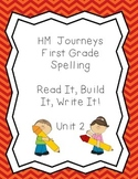 Journeys Spelling: First Grade Unit 2 Read, It, Build It, Write It!