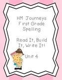 Journeys Spelling: First Grade Unit 4 Read It, Build It, W