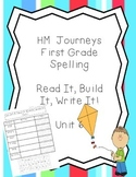 Journeys Spelling: First Grade Unit 6 Read It, Build It, Write It!