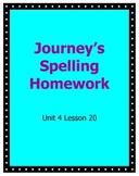 Journeys Spelling Homework Unit 4 Lesson 20