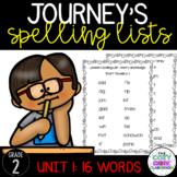 Journeys Spelling Lists (2nd Grade) Unit 1