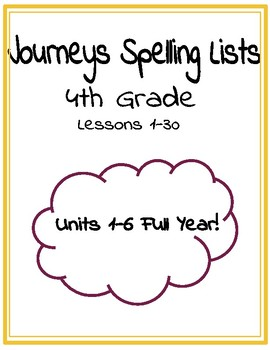 Journeys Spelling Lists FULL YEAR!